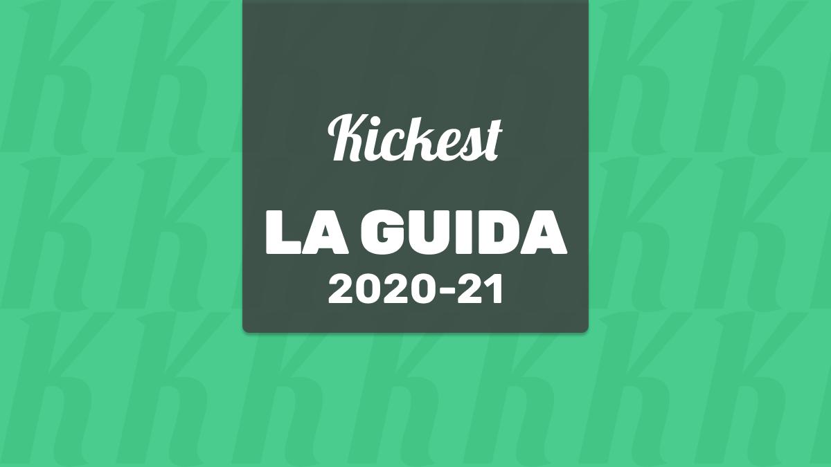 La Guida ufficiale di Kickest 2020-21