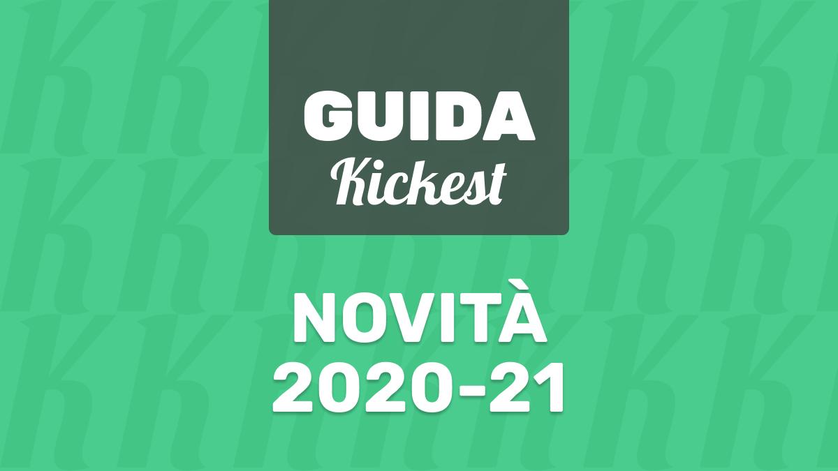Nuove funzioni Kickest 2020-21