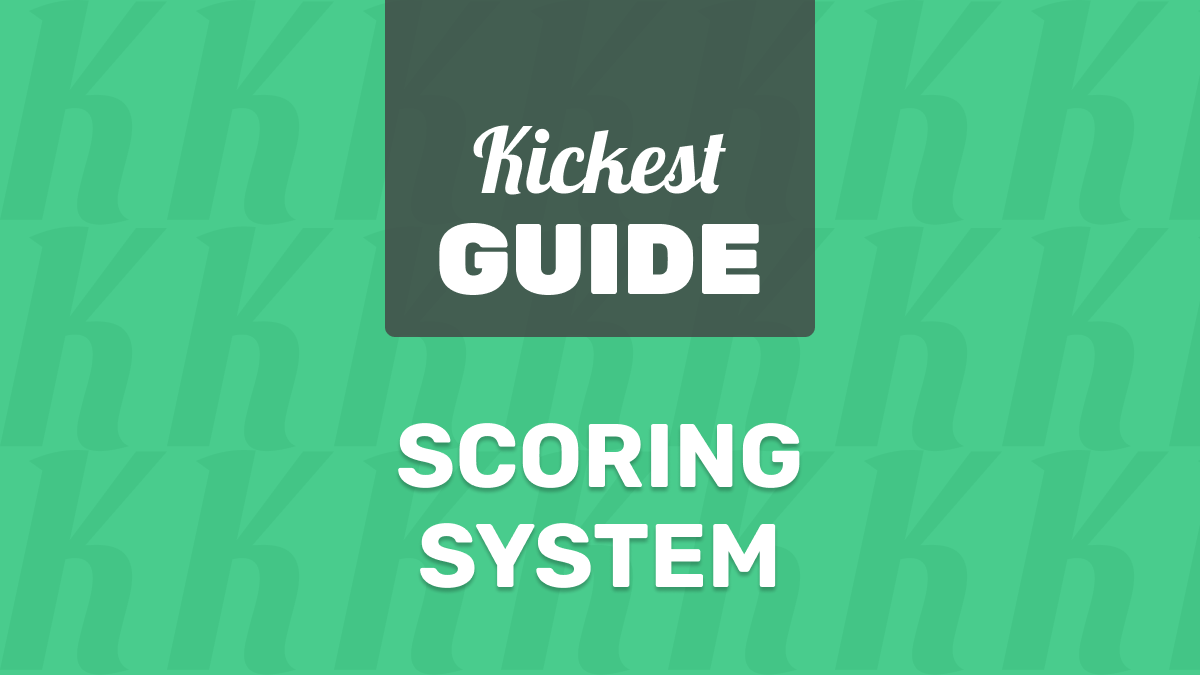 Kickest Scoring System